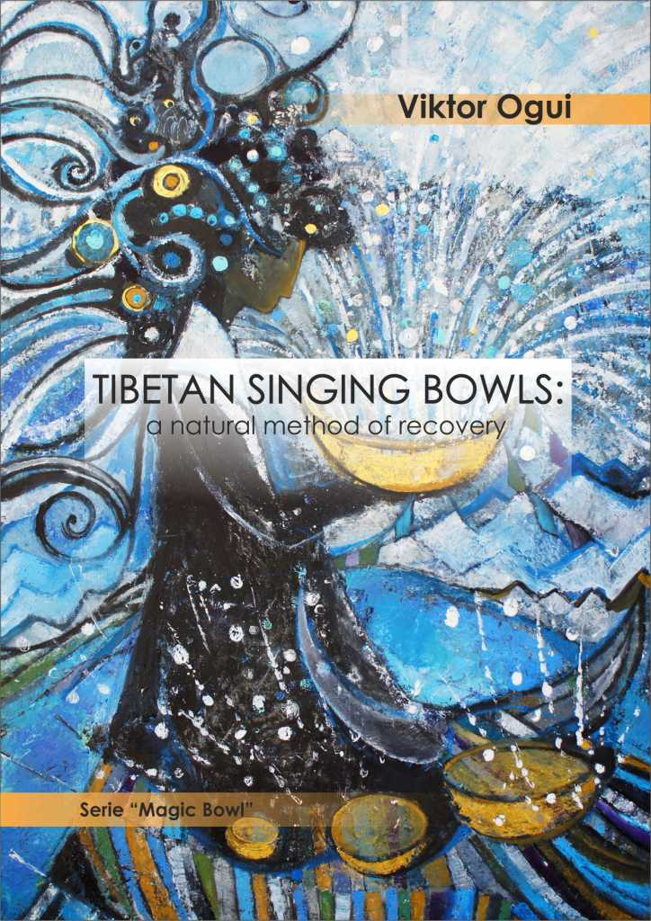Viktor Ogui: Tibetan singing bowls: a natural method of recovery